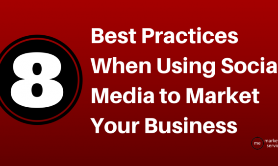 8 Best Practices When Using Social Media to Market Your Business