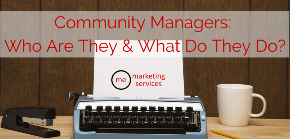 Community Managers: Who Are They and What Do They Do?