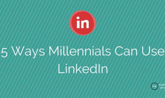 5 Ways Millennials Can Use LinkedIn