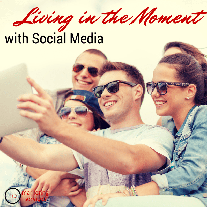 living in the moment with social media (3)