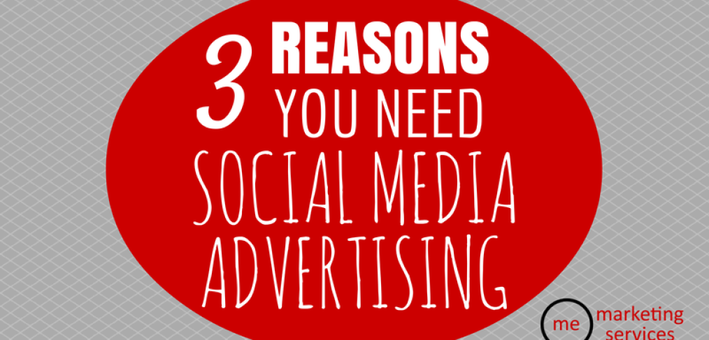 3 Reasons You Need Social Advertising for Your Business