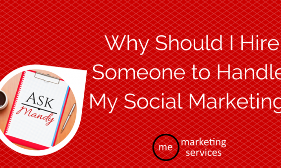 Why Should I Hire Someone to Handle My Social Marketing?
