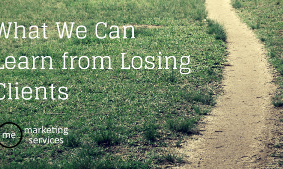What We Can Learn from Losing Clients