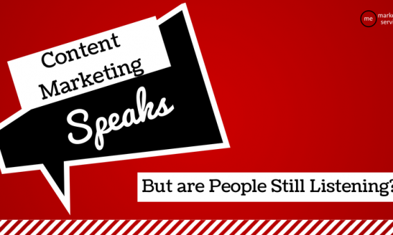 Content Marketing Speaks, But Are People Still Listening?