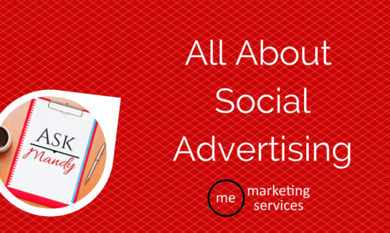 Ask Mandy Q&A: All About Social Advertising