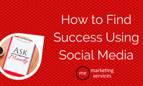 How to Find Success Using Social Media