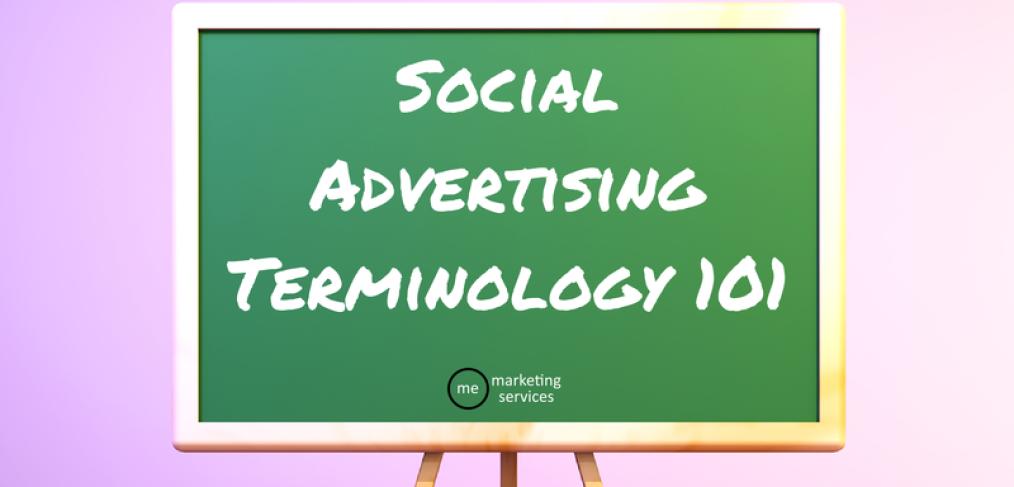 Social Advertising Terminology 101