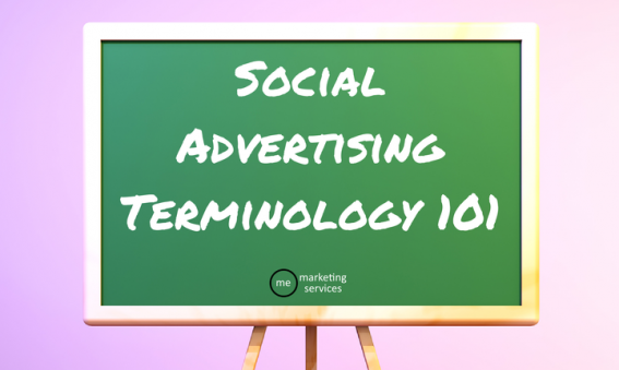 Social Advertising Terminology 101
