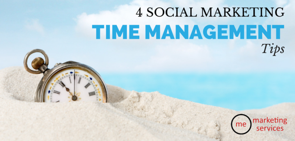 4 Social Marketing Time Management Tips