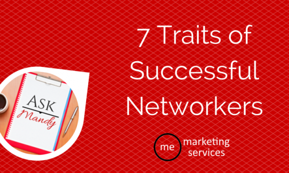 Ask Mandy Q&A: 7 Traits of Successful Networkers