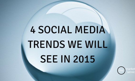 4 Social Media Trends We Will See in 2015