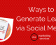 Ways to Generate Leads via Social Media