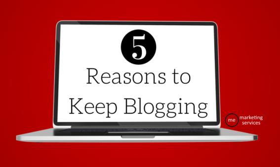 5 Reasons to Keep Blogging