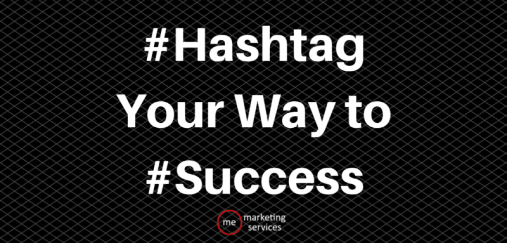 Hashtag Your Way to Success