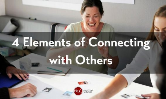 4 Elements of Connecting with Others 2018