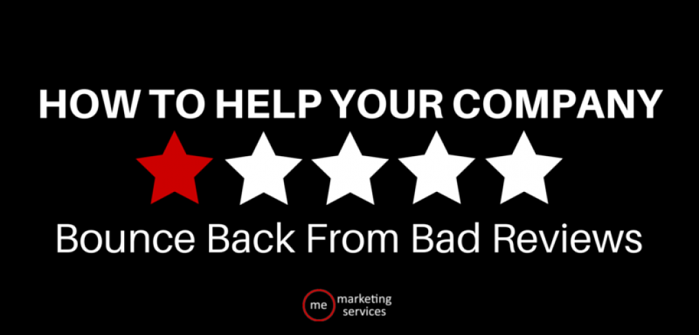 How to Help Your Company Bounce Back From Bad Reviews