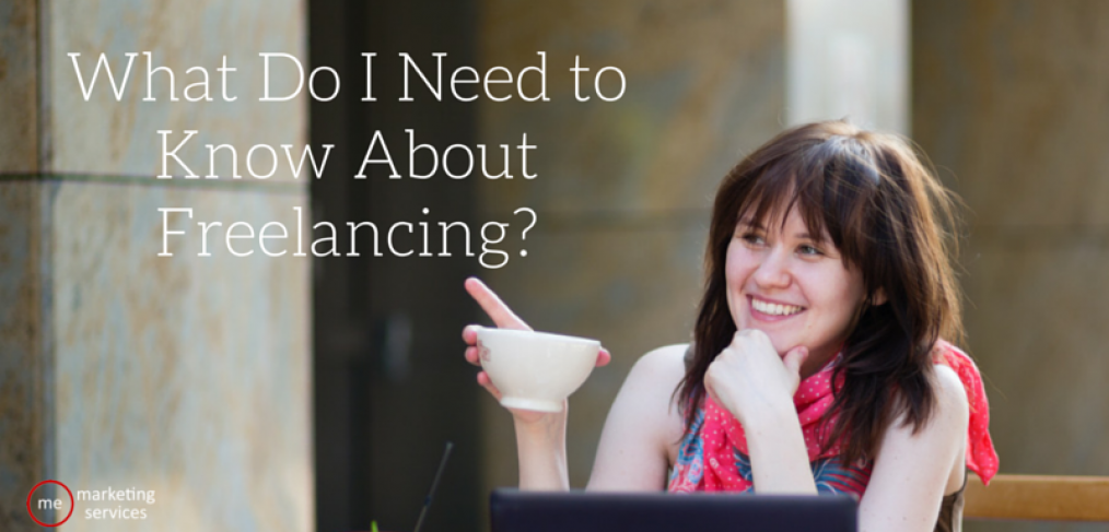 What Do I Need to Know About Freelancing?