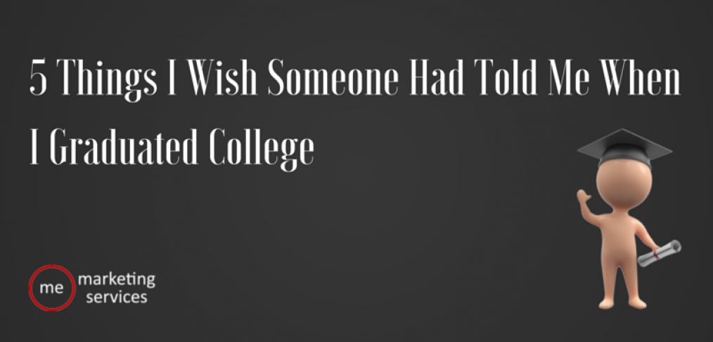 5 Things I Wish Someone Had Told Me When I Graduated College