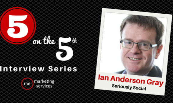 5 on the 5th - Ian Anderson Gray of Seriously Social