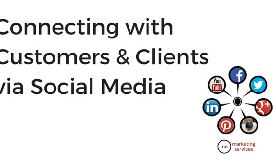 Connecting with Customers & Clients via Social Media