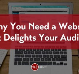 Why You Need a Website That Delights Your Audience