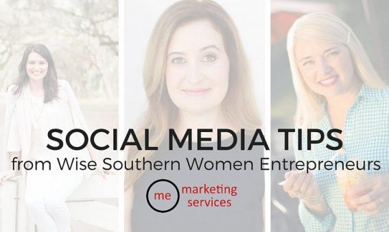 Social Media Tips from 3 Wise Southern Women Entrepreneurs