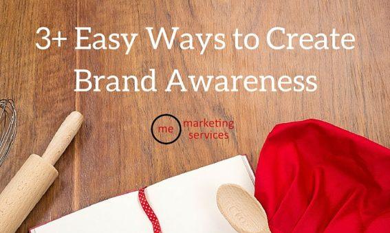3+ Easy Ways to Create Brand Awareness
