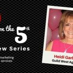 5 on the 5th Interview: Heidi Garland