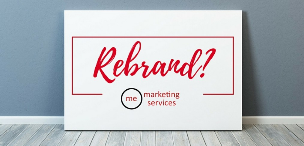 Is it time to rebrand your business-