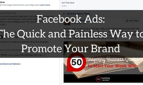 Facebook Ads: The Quick and Painless Way to Promote Your Brand