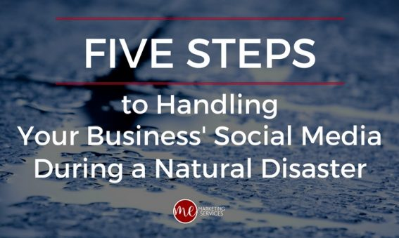 5 Steps to Handling Your Business' Social Media During a Natural Disaster