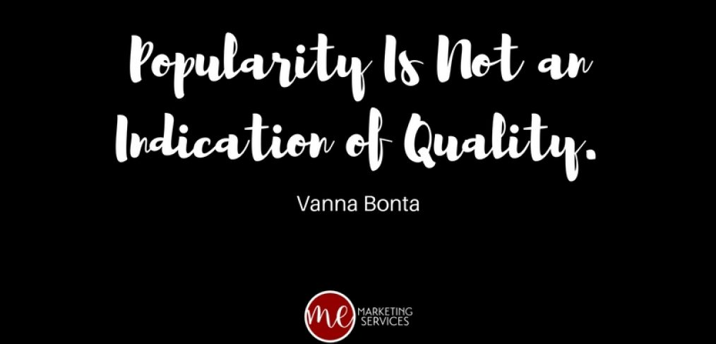popularity-is-not-an-indication-of-quality