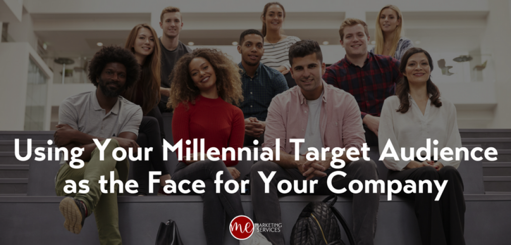 Using Your Millennial Target Audience as the Face for Your Company