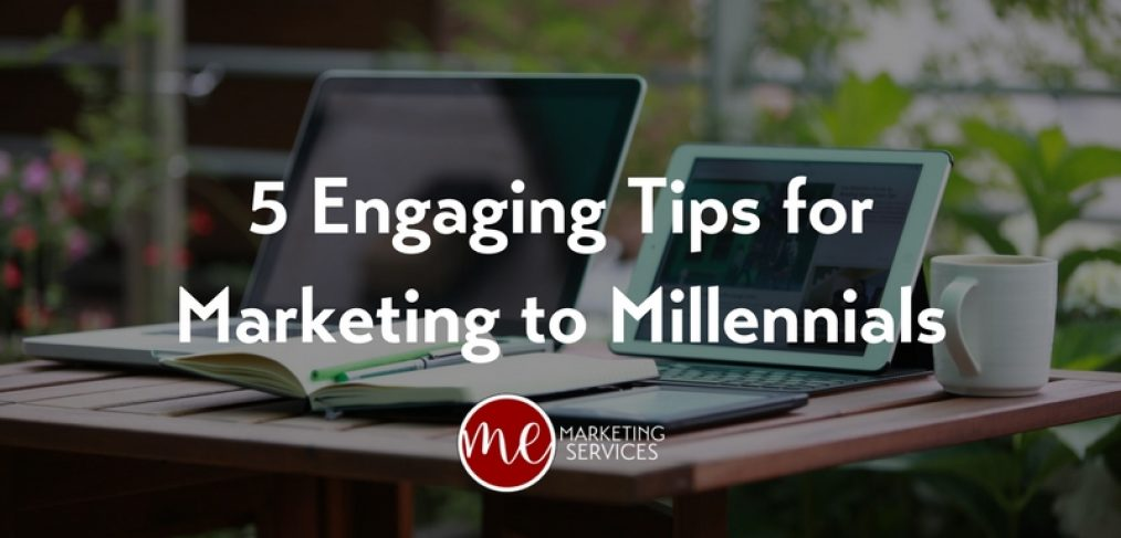 5 Engaging Tips for Marketing to Millennials