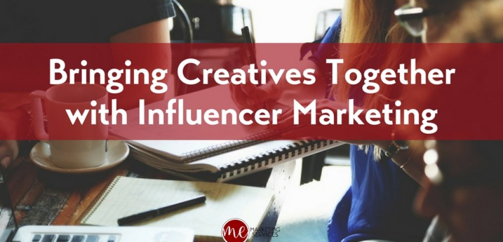 Bringing Creatives Together with Influencer Marketing