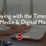 Staying with the Times in Social Media & Digital Marketing