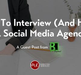 How To Interview (And Hire!) A Social Media Agency