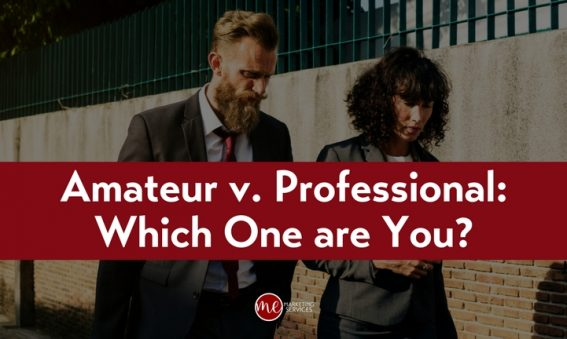 Amateur v. Professional - Which One are You?