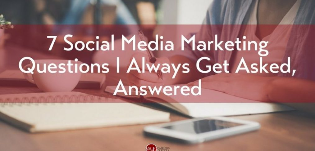 7 Social Media Questions I Always Get Asked, Answered