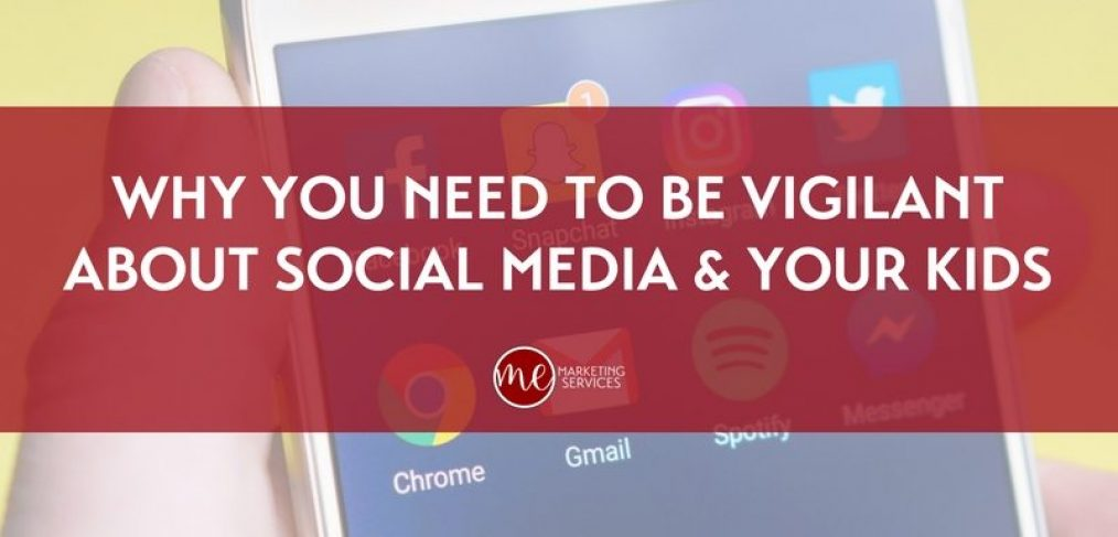 Why You Need to be Vigilant About Social Media and Your Kids