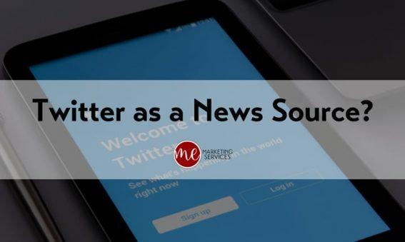Twitter as a News Source