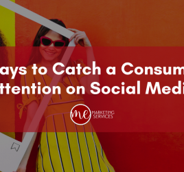 Five Ways to Catch a Consumer's Attention on Social Media