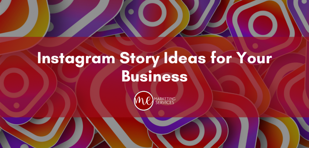 Instagram Story Ideas for Your Business