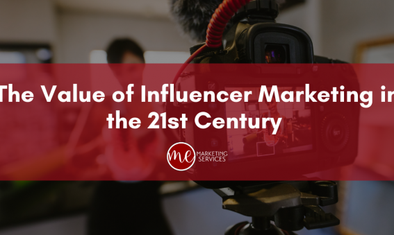 The Value of Influencer Marketing in the 21st Century