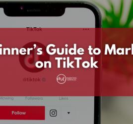 A Beginner's Guide to Marketing on TikTok